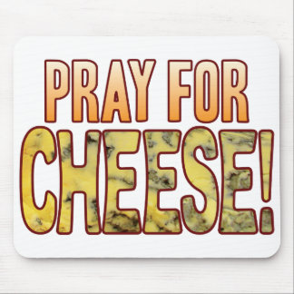 Pray For Blue Cheese Mouse Pad