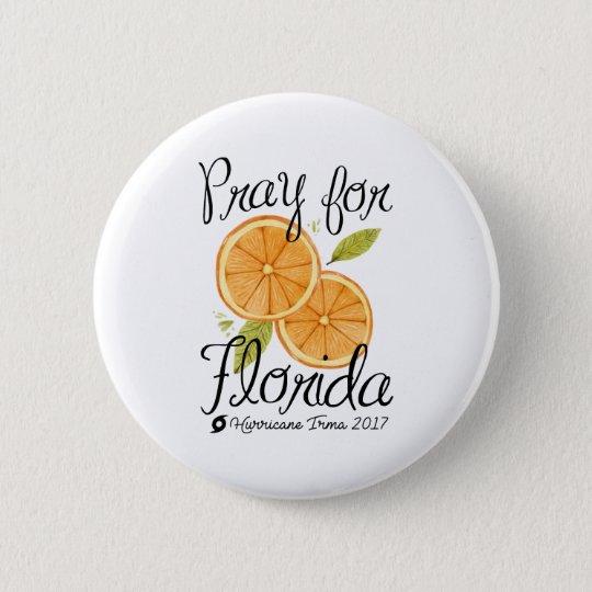 Pray For Florida 6 Cm Round Badge