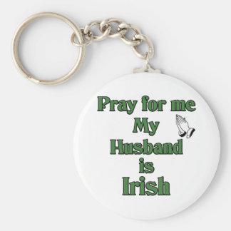 Pray for me My Husband is Irish. Basic Round Button Key Ring