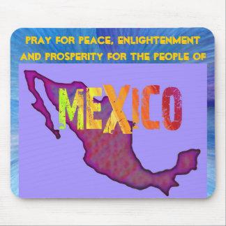 Pray for Mexico mousepad