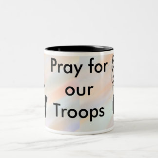Pray for our troops mug