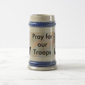 Pray for our troops stein beer steins