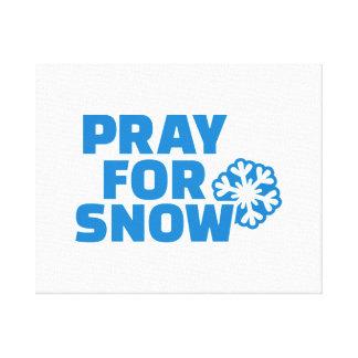 Pray for snow canvas print