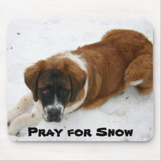 Pray for Snow Mouse Pad