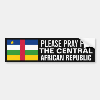 Pray for the Central African Republic Bumper Sticker