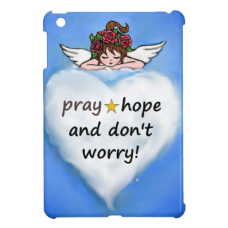 Pray, hope and don't worry! iPad mini cover