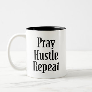 Pray Hustle Repeat coffee mug