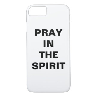 """Pray In The Spirit"" Apple iPhone 8/7 Case"
