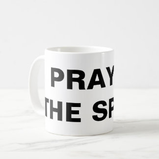 """Pray In The Spirit"" Classic Mug"