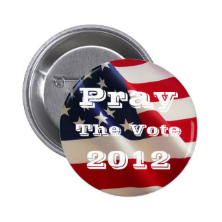 Pray the Vote 2012 Button