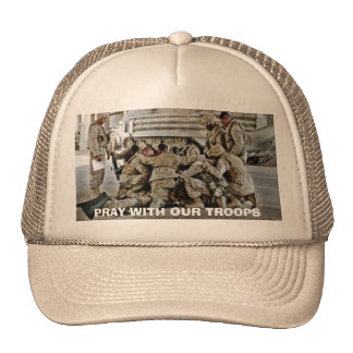 PRAY WITH OUR TROOPS TRUCKER HATS