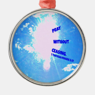 Pray without ceasing christmas ornament