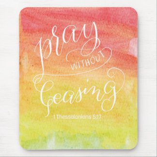 Pray Without Ceasing Mouse Pad