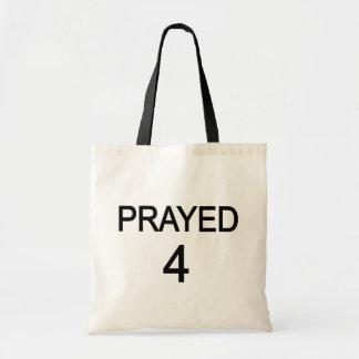 Prayed 4 tote bag