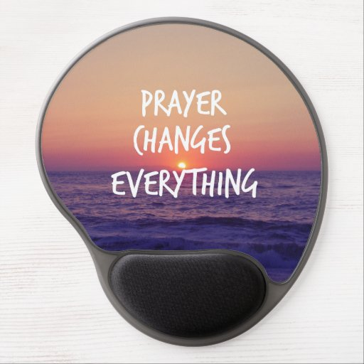 Prayer Changes Everything Christian Quote Gel Mousepads