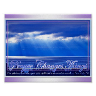 Prayer Changes Things Poster