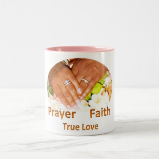 Prayer Faith True Love Two-Tone Mug