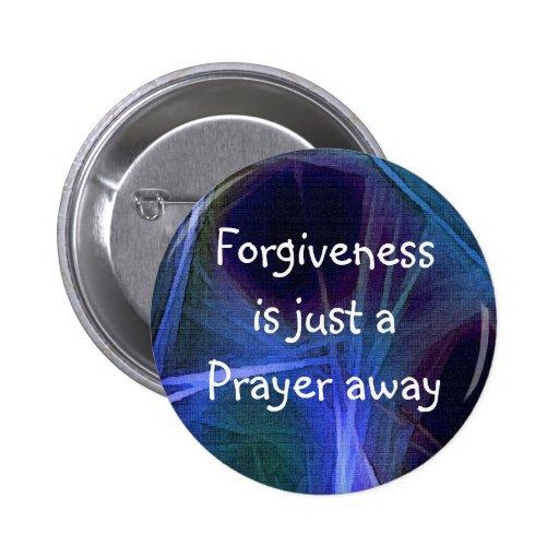 PRAYER & FORGIVENESS Art Button