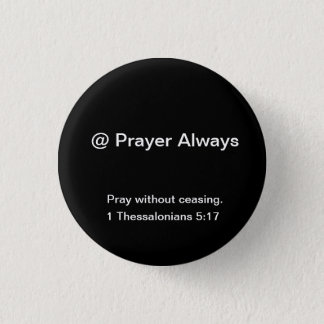 @Prayer is designed to stir up inspiration 3 Cm Round Badge