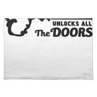 Prayer is the key to all doors placemat