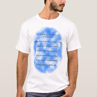 Prayer of St. Francis of Assisi T-Shirt
