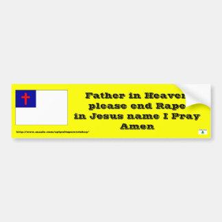 Prayer to end Rape Car Bumper Sticker