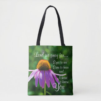 Prayer to God for Eyes to See and Ears to Hear Tote Bag
