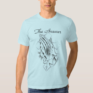 prayinghands, The Answer Tshirt