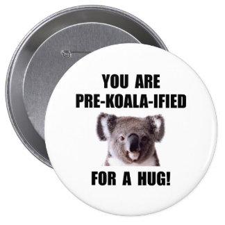 Pre Koala Qualified Hug 10 Cm Round Badge