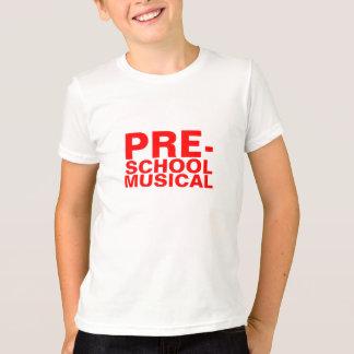 PRE-SCHOOL MUSICAL T-Shirt