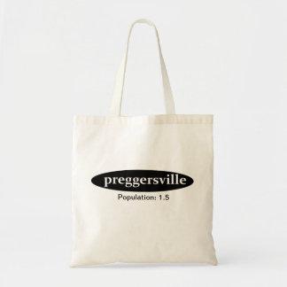 Preggersville: Population 1.5 Bag