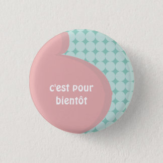 Pregnancy it swipes in is for soon 3 cm round badge