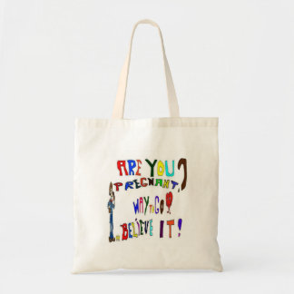 Pregnant and Pregnancy Budget Tote Bag