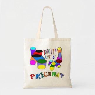 Pregnant Believe It Budget Tote Bag