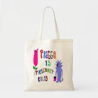 Pregnant Is PREGGO Bags