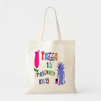 Pregnant Is PREGGO Budget Tote Bag