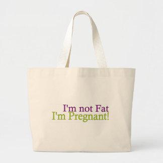 Pregnant Not Fat Bag