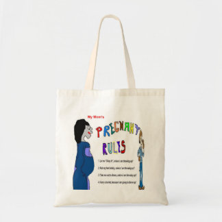 Pregnant Rules Budget Tote Bag
