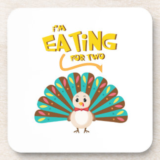 pregnant thanksgiving I'm Eating for Two Coaster