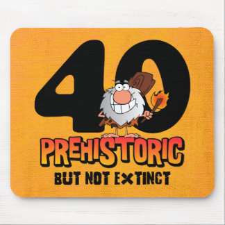 Prehistoric 40th Birthday Mouse Pad