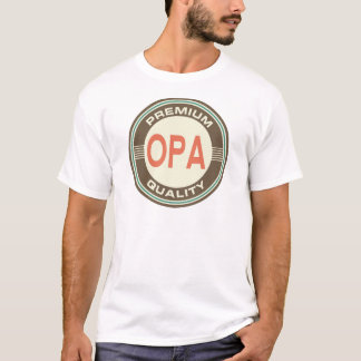 Premium Opa Quality T-Shirt