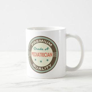 Premium Quality Pediatrician (Funny) Gift Coffee Mug