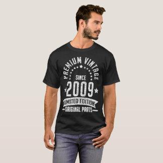 premium vintage since 2009 limited edition origina T-Shirt