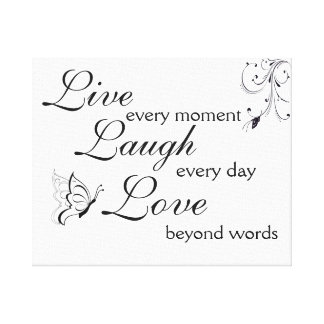 Premium Wrapped Canvas (Gloss) Live Laugh Love