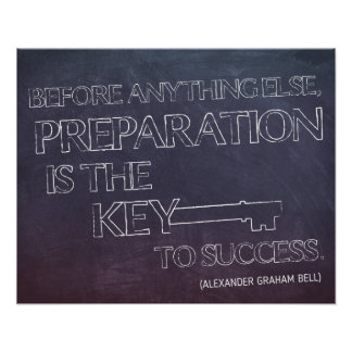 Preparation is the Key...Motivational Poster