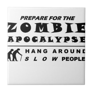 Prepare for the zombie ceramic tile