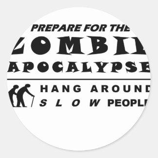 Prepare for the zombie classic round sticker