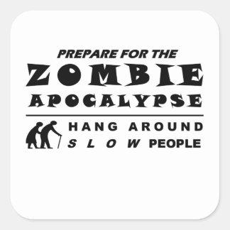 Prepare for the zombie square sticker