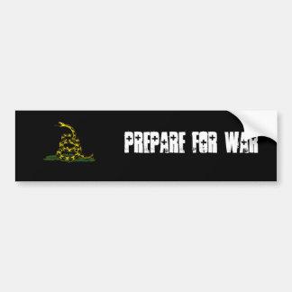 prepare for war Bumper Sticker