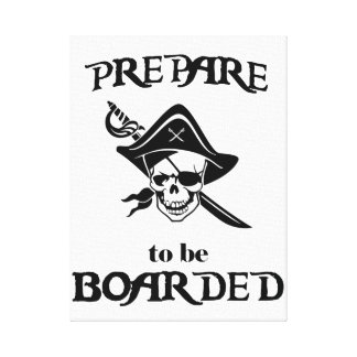 Prepare to be Boarded Black Pirate Skull and Sword Canvas Print